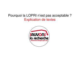 Pourquoi la LOPRI n'est pas acceptable ? Explication de textes