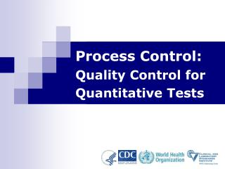 Process Control: Quality Control for Quantitative Tests