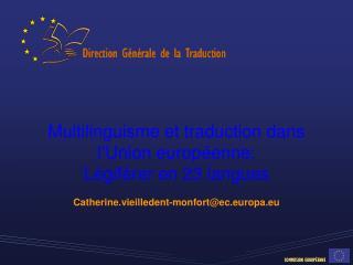 Multilinguisme et traduction dans l'Union européenne:  Légiférer en 23 langues
