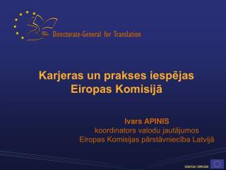 Karjeras un prakses iespējas Eiropas Komisijā