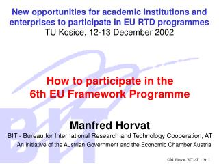 How to participate in the  6th EU Framework Programme