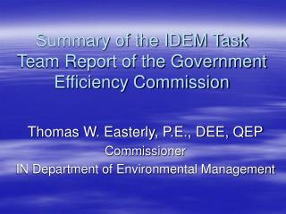 Summary of the IDEM Task Team Report of the Government Efficiency Commission