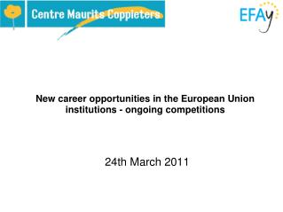 New career opportunities in the European Union institutions - ongoing competitions