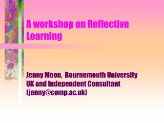 A workshop on Reflective Learning
