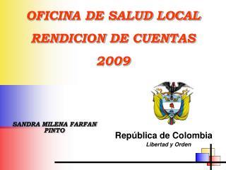 OFICINA DE SALUD LOCAL RENDICION DE CUENTAS  2009