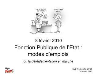Fonction Publique de l'Etat : modes d'emplois