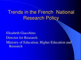 Trends in the French  National  Research Policy