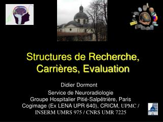 Structures de Recherche, Carri�res, Evaluation