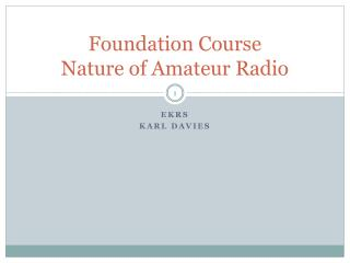 Foundation Course Nature of Amateur Radio