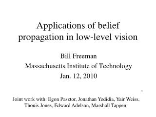 Applications of belief propagation in low-level vision