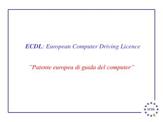 ECDL : European Computer Driving Licence