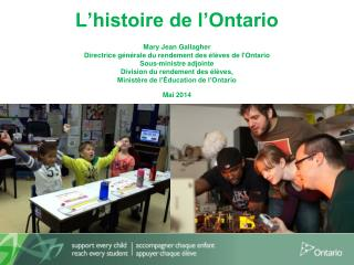 L�histoire de l�Ontario  Mary Jean  Gallagher
