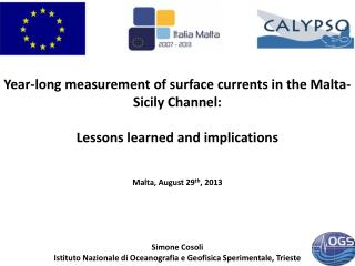 Year-long measurement of surface currents in the Malta-Sicily Channel: