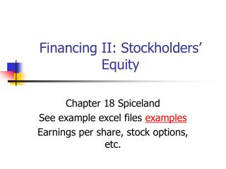 Financing II: Stockholders' Equity