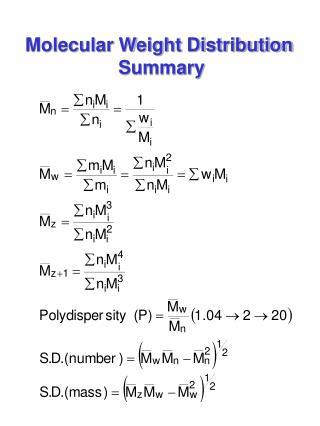 Molecular Weight Distribution  Summary