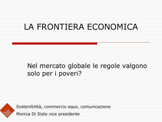 LA FRONTIERA ECONOMICA