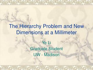 The Hierarchy Problem and New Dimensions at a Millimeter