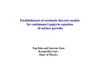 Establishment of stochastic discrete models  for continuum Langevin equation  of surface growths