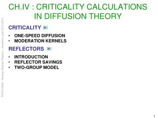 CH.IV :  CRITICALITY  CALCULATIONS IN DIFFUSION THEORY