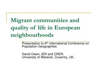 Migrant communities and quality of life in European neighbourhoods