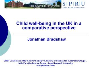 Child well-being in the UK in a comparative perspective