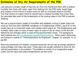 Estimates of Dry Air Requirements of the P0D