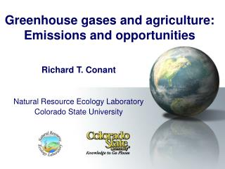 Greenhouse gases and agriculture: Emissions and opportunities