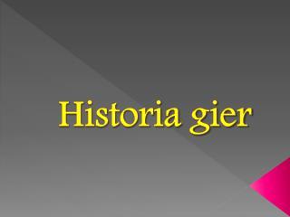 Historia gier