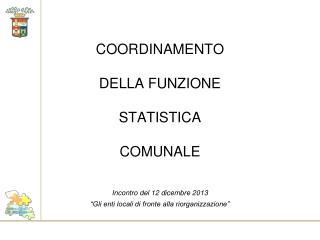 COORDINAMENTO  DELLA FUNZIONE  STATISTICA COMUNALE