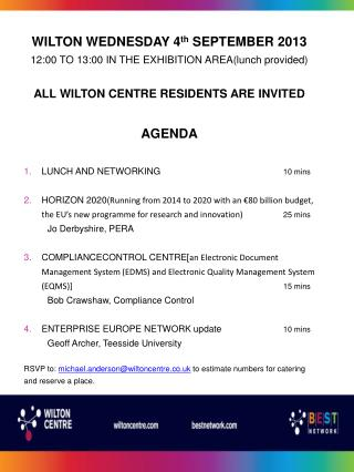 WILTON WEDNESDAY 4 th  SEPTEMBER 2013 12:00 TO 13:00 IN THE EXHIBITION AREA(lunch provided )