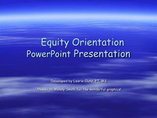 Equity Orientation  PowerPoint  Presentation
