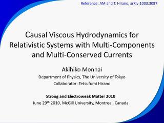 Akihiko Monnai Department of Physics, The University of Tokyo Collaborator: Tetsufumi Hirano