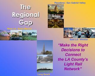 The Regional Gap