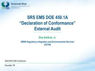 "SRS EMS DOE 450.1A  ""Declaration of Conformance""  External Audit"