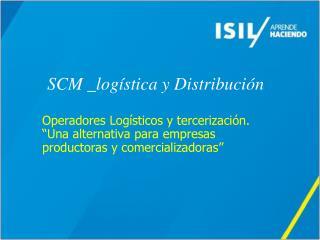 SCM _logística y Distribución
