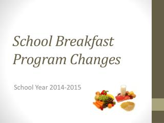 School Breakfast Program Changes