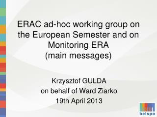 ERAC ad-hoc working group on the European Semester and on Monitoring ERA (main messages)