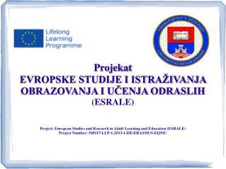 Projekat EVROPSKE STUDIJE I ISTRAŽIVANJA OBRAZOVANJA I UČENJA ODRASLIH (ESRALE)