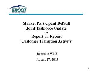 Market Participant Default  Joint Taskforce Update and Report on Recent