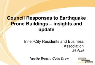 Council Responses to Earthquake Prone Buildings – insights and update