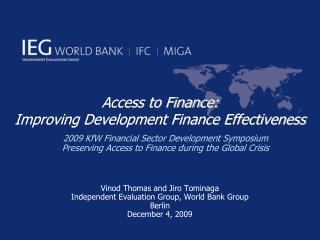 Access to Finance: Improving Development Finance Effectiveness