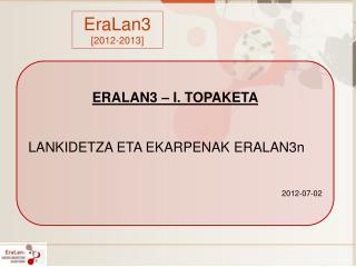 EraLan3 [2012-2013]