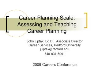 Career Planning Scale: Assessing and Teaching Career Planning