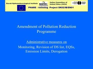 Amendment of Pollution Reduction Programme