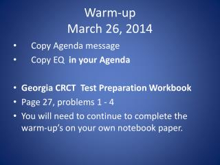 Warm-up March 26, 2014
