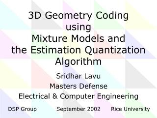 3D Geometry Coding  using Mixture Models and the Estimation Quantization Algorithm