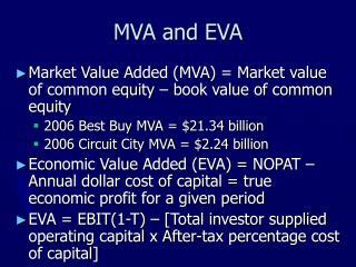 MVA and EVA