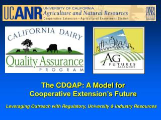 The CDQAP: A Model for Cooperative Extension's Future