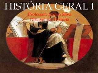 HISTÓRIA GERAL I
