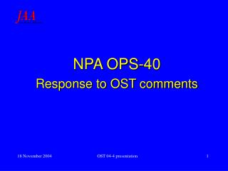 NPA OPS-40 Response to OST comments